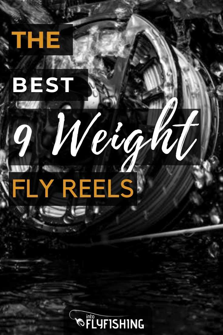 The Best 9 Weight Fly Reels